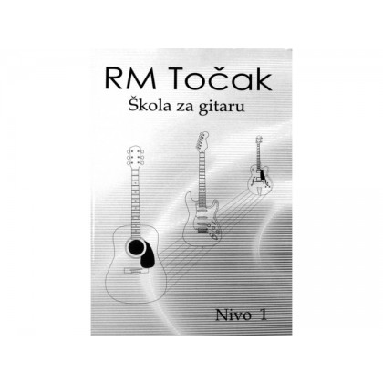 Škola za gitaru - R. M. Točak