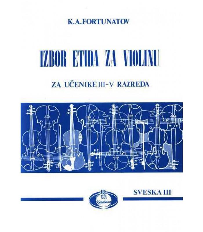 Izbor etida za violinu III-V razred - K.A.Fortunatov sveska III
